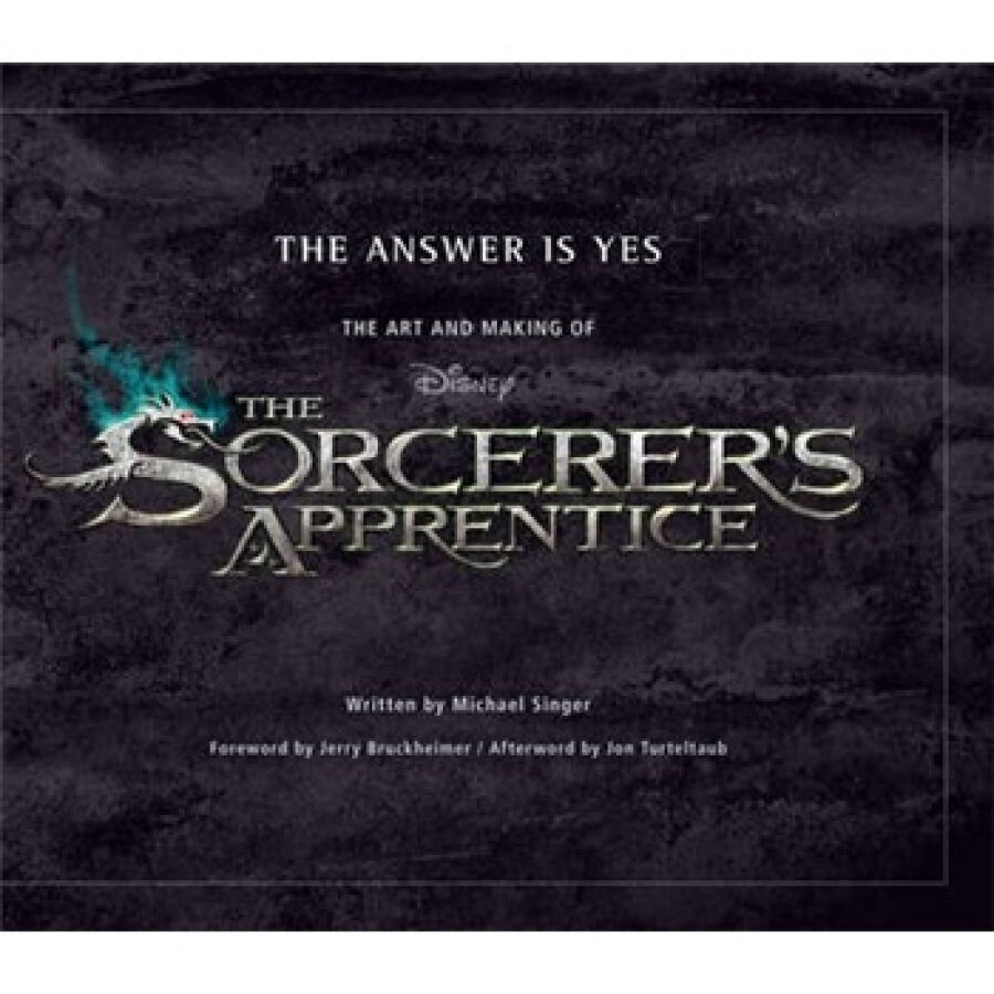 The Answer is Yes: The Art and Making of The Sorcerers Apprentice