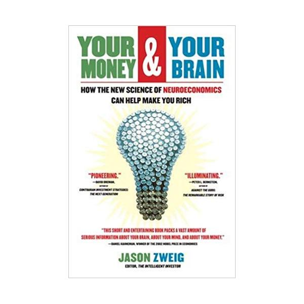 Your Money and Your Brain: How the New Science of Neuroeconomics Can Help Make You Rich - 1063564 , 8105857509873 , 62_3601297 , 391000 , Your-Money-and-Your-Brain-How-the-New-Science-of-Neuroeconomics-Can-Help-Make-You-Rich-62_3601297 , tiki.vn , Your Money and Your Brain: How the New Science of Neuroeconomics Can Help Make You Rich