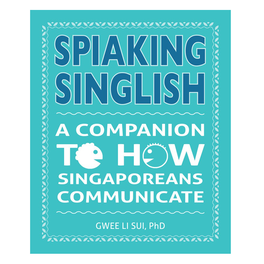 Spiaking Singlish