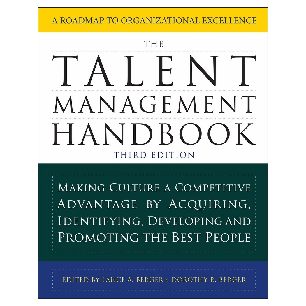 The Talent Management Handbook, Third Edition: Creating A Sustainable Competitive Advantage By Selecting, Developing, And Promoting The Best... - 18737833 , 1289754164483 , 62_28601671 , 2897000 , The-Talent-Management-Handbook-Third-Edition-Creating-A-Sustainable-Competitive-Advantage-By-Selecting-Developing-And-Promoting-The-Best...-62_28601671 , tiki.vn , The Talent Management Handbook, Thi