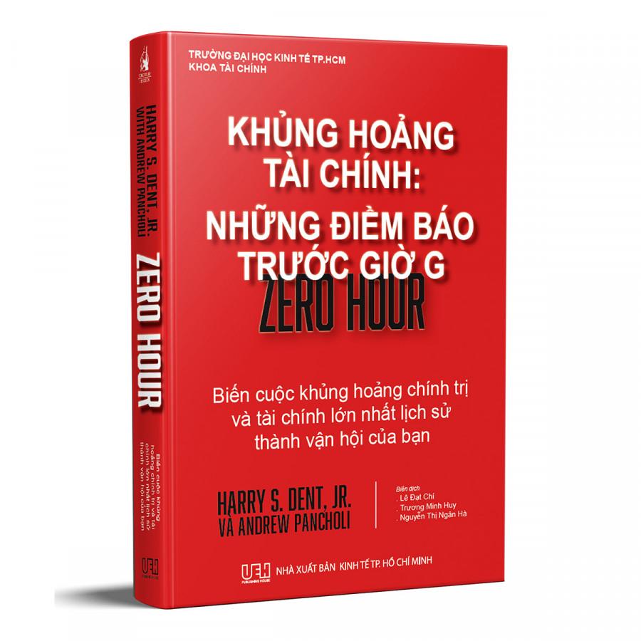 Khủng Hoảng Tài Chính: Những Điềm Báo Trước Giờ G (Tái Bản Thương Vụ Để Đời)