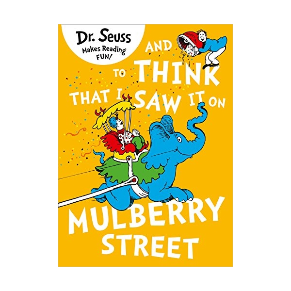 And to Think That I Saw It On Mulberry Street - 1674672 , 5737923967824 , 62_11625890 , 281000 , And-to-Think-That-I-Saw-It-On-Mulberry-Street-62_11625890 , tiki.vn , And to Think That I Saw It On Mulberry Street
