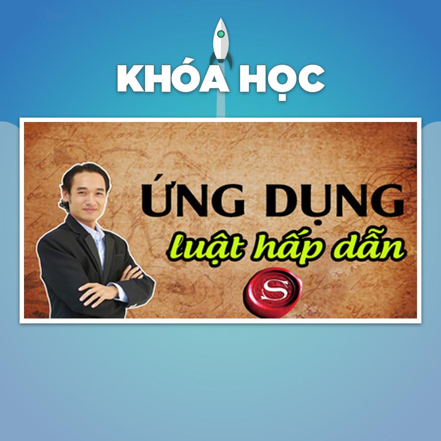 Khóa Học Ứng Dụng Luật Hấp Dẫn - 20085503 , 2653294676826 , 62_1714351 , 380000 , Khoa-Hoc-Ung-Dung-Luat-Hap-Dan-62_1714351 , tiki.vn , Khóa Học Ứng Dụng Luật Hấp Dẫn
