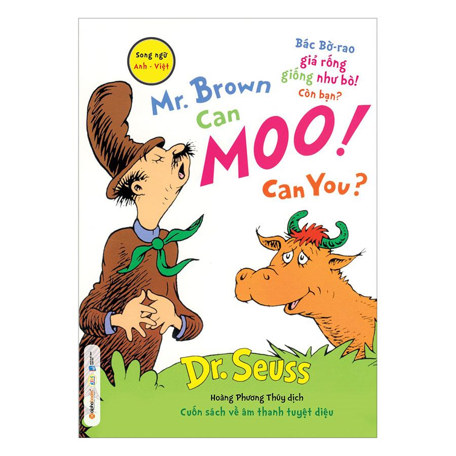 Dr. Seuss – Mr. Brown Can Moo! Can You – Bác Bờ-Rao Giả Rống Giống Như Bò! Còn Bạn? - 889236 , 4550604893943 , 62_1534519 , 69000 , Dr.-Seuss-Mr.-Brown-Can-Moo-Can-You-Bac-Bo-Rao-Gia-Rong-Giong-Nhu-Bo-Con-Ban-62_1534519 , tiki.vn , Dr. Seuss – Mr. Brown Can Moo! Can You – Bác Bờ-Rao Giả Rống Giống Như Bò! Còn Bạn?
