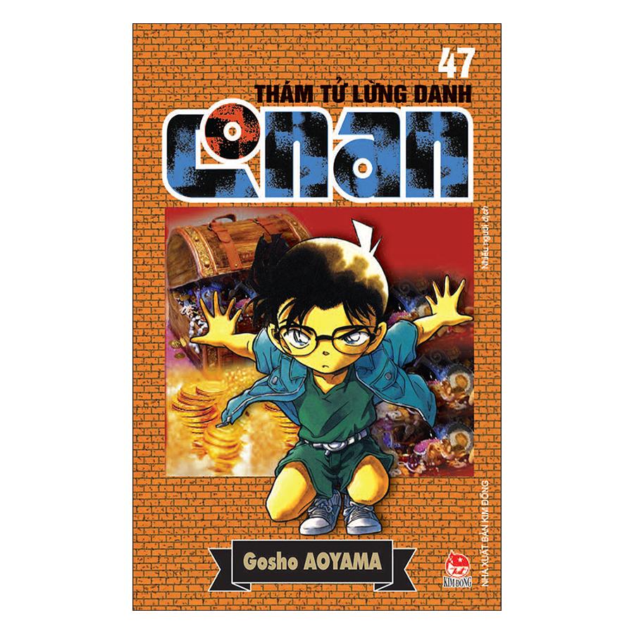 Thám Tử Lừng Danh Conan Tập 47 (Tái Bản 2019)