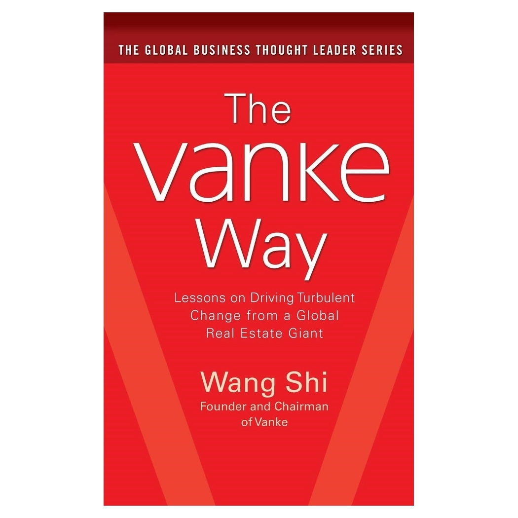 The Vanke Way: Lessons on Driving Turbulent Change from a Global Real Estate Giant - 18737990 , 9090315860452 , 62_28602194 , 1491000 , The-Vanke-Way-Lessons-on-Driving-Turbulent-Change-from-a-Global-Real-Estate-Giant-62_28602194 , tiki.vn , The Vanke Way: Lessons on Driving Turbulent Change from a Global Real Estate Giant