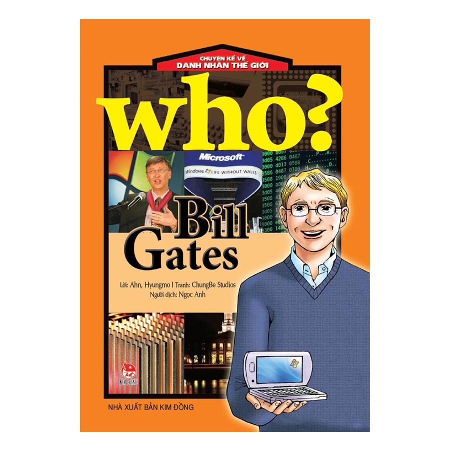 Chuyện Kể Danh Nhân Thế Giới: Bill Gates (Tái Bản 2018) - 894714 , 5804646648290 , 62_1587313 , 50000 , Chuyen-Ke-Danh-Nhan-The-Gioi-Bill-Gates-Tai-Ban-2018-62_1587313 , tiki.vn , Chuyện Kể Danh Nhân Thế Giới: Bill Gates (Tái Bản 2018)