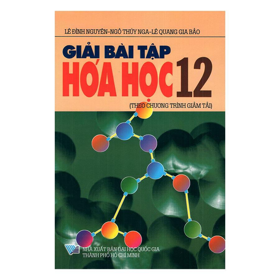 Giải Bài Tập Hóa Học Lớp 12