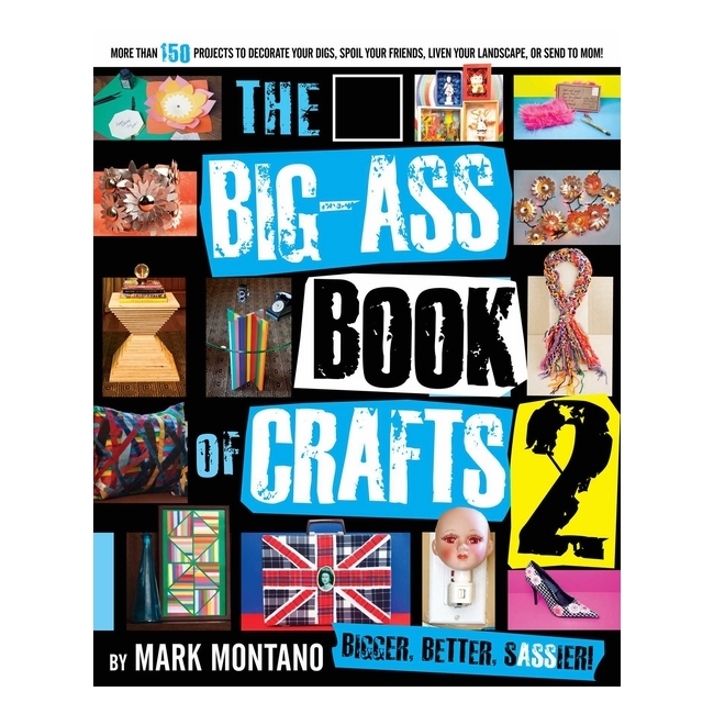 The Big Ass Book Of Crafts - 1278932 , 9398124446134 , 62_11855947 , 558000 , The-Big-Ass-Book-Of-Crafts-62_11855947 , tiki.vn , The Big Ass Book Of Crafts