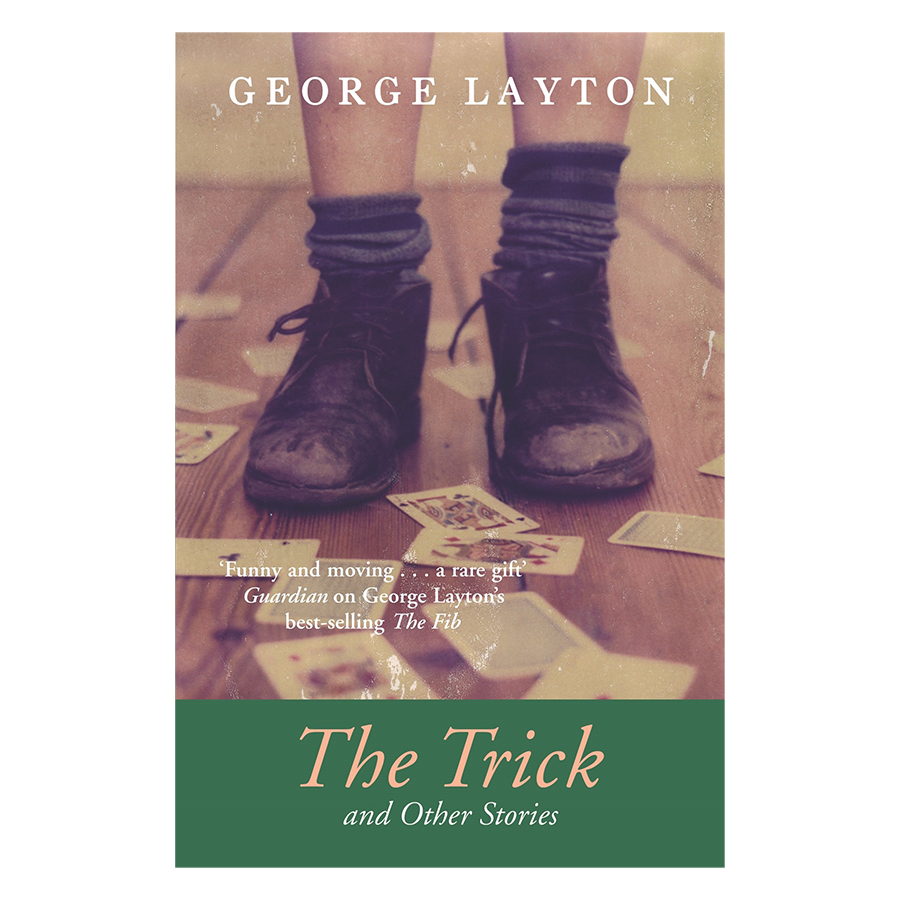 The Trick and Other Stories
