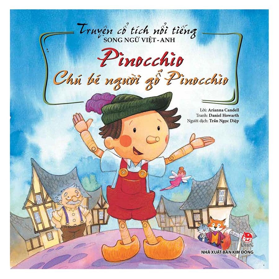 Truyện Cổ Tích Nổi Tiếng Thế Giới Song Ngữ Việt Anh: Chú Bé Người Gỗ Pinocchio (Tái Bản 2018) - 1034870 , 6056955610676 , 62_3237873 , 30000 , Truyen-Co-Tich-Noi-Tieng-The-Gioi-Song-Ngu-Viet-Anh-Chu-Be-Nguoi-Go-Pinocchio-Tai-Ban-2018-62_3237873 , tiki.vn , Truyện Cổ Tích Nổi Tiếng Thế Giới Song Ngữ Việt Anh: Chú Bé Người Gỗ Pinocchio (Tái Bản 2