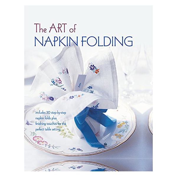 Art Of Napkin Folding /H