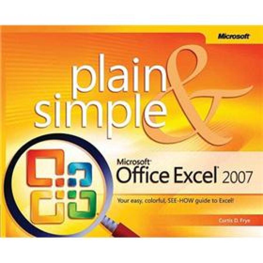 Microsoft Office Excel 2007 Plain  Simple (Plain  Simple) - 1222034 , 8208254683198 , 62_5224095 , 667000 , Microsoft-Office-Excel-2007-Plain-Simple-Plain-Simple-62_5224095 , tiki.vn , Microsoft Office Excel 2007 Plain  Simple (Plain  Simple)