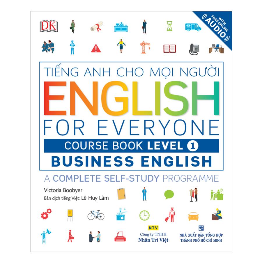 English For Everyone - Business English - Course Book Level 1 (Kèm 1 Đĩa CD - Room) - 1134147 , 4397070976981 , 62_6618647 , 268000 , English-For-Everyone-Business-English-Course-Book-Level-1-Kem-1-Dia-CD-Room-62_6618647 , tiki.vn , English For Everyone - Business English - Course Book Level 1 (Kèm 1 Đĩa CD - Room)