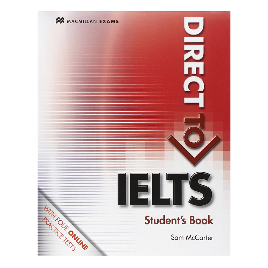 Direct to IELTS: Student Book Without Key With Webcode - 1072942 , 4316489419513 , 62_3733285 , 1010000 , Direct-to-IELTS-Student-Book-Without-Key-With-Webcode-62_3733285 , tiki.vn , Direct to IELTS: Student Book Without Key With Webcode