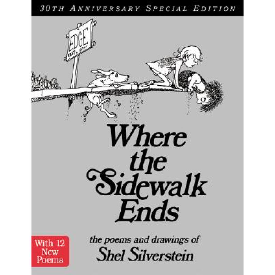 Where the Sidewalk Ends (30th Anniversary Edition)