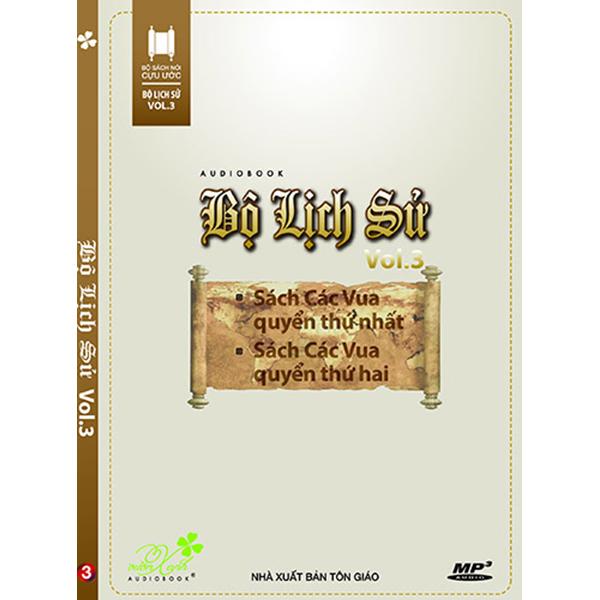 Đĩa Bộ Lịch Sử, Vol.3: Sách Các Vua Quyển I, Quyển II - 1048398 , 5234554901741 , 62_3318231 , 40000 , Dia-Bo-Lich-Su-Vol.3-Sach-Cac-Vua-Quyen-I-Quyen-II-62_3318231 , tiki.vn , Đĩa Bộ Lịch Sử, Vol.3: Sách Các Vua Quyển I, Quyển II