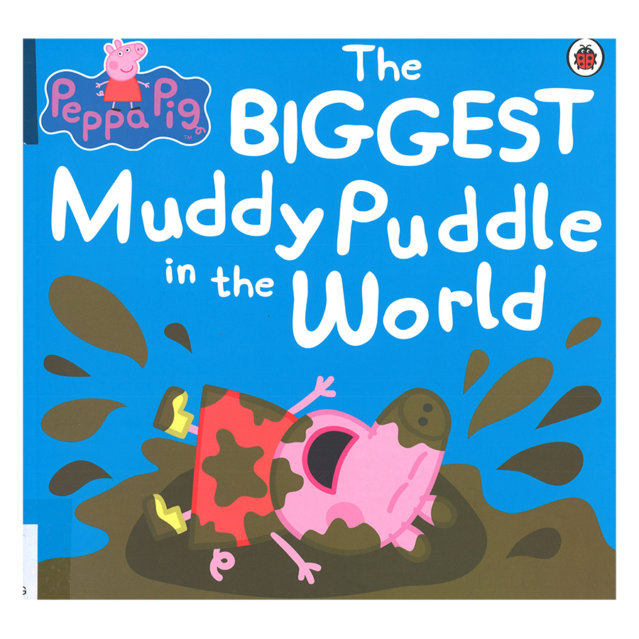 Peppa Pig: The Biggest Muddy Puddle in the World Picture Book - 1243054 , 8098065756101 , 62_5290379 , 161000 , Peppa-Pig-The-Biggest-Muddy-Puddle-in-the-World-Picture-Book-62_5290379 , tiki.vn , Peppa Pig: The Biggest Muddy Puddle in the World Picture Book