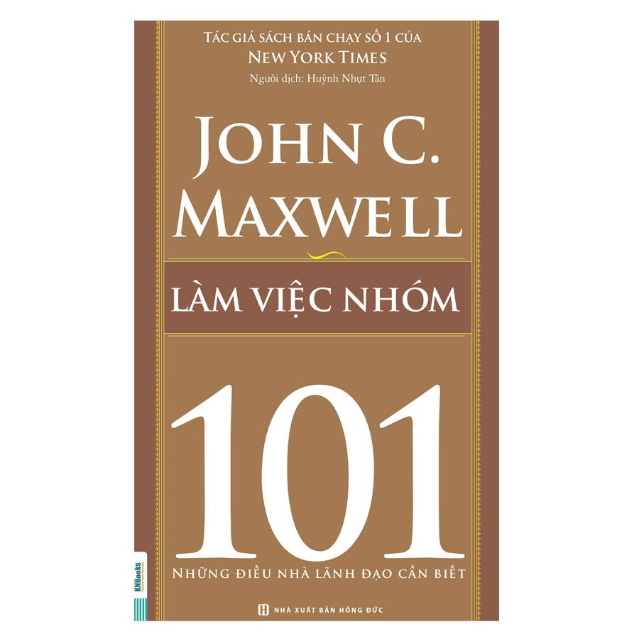 Làm Việc Nhóm 101 – Những Điều Nhà Lãnh Đạo Cần Biết - 5273569 , 6806389856306 , 62_16201891 , 59000 , Lam-Viec-Nhom-101-Nhung-Dieu-Nha-Lanh-Dao-Can-Biet-62_16201891 , tiki.vn , Làm Việc Nhóm 101 – Những Điều Nhà Lãnh Đạo Cần Biết