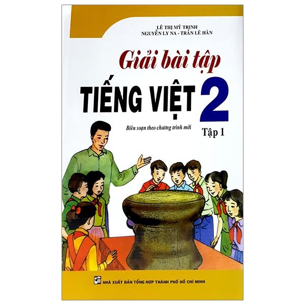 Giải Bài Tập Tiếng Việt 2 - Tập 1 - 18699609 , 3221597913925 , 62_25001245 , 35000 , Giai-Bai-Tap-Tieng-Viet-2-Tap-1-62_25001245 , tiki.vn , Giải Bài Tập Tiếng Việt 2 - Tập 1
