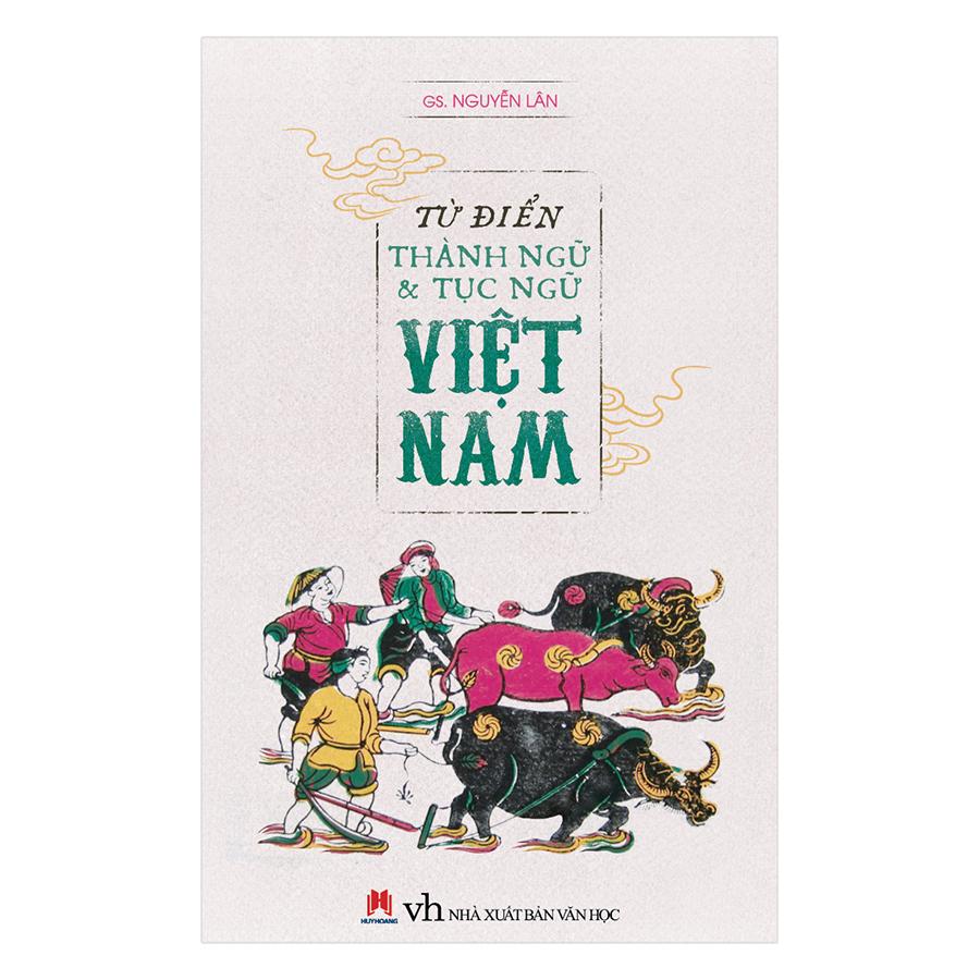 Từ Điển Thành Ngữ  Tục Ngữ Việt Nam - 966293 , 2036993165295 , 62_2303885 , 96000 , Tu-Dien-Thanh-Ngu-Tuc-Ngu-Viet-Nam-62_2303885 , tiki.vn , Từ Điển Thành Ngữ  Tục Ngữ Việt Nam