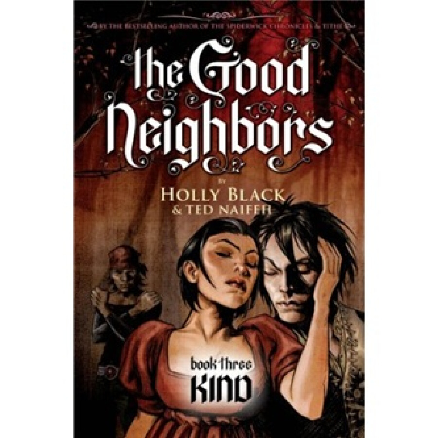 The Good Neighbors #3: Kind