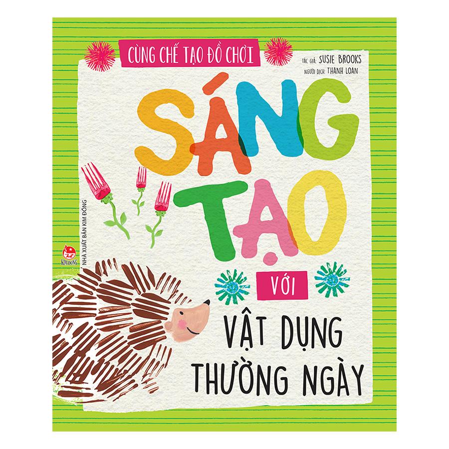 Cùng Chế Tạo Đồ Chơi: Sáng Tạo Với Vật Dụng Thường Ngày - 1284104 , 1954121929896 , 62_12624527 , 38000 , Cung-Che-Tao-Do-Choi-Sang-Tao-Voi-Vat-Dung-Thuong-Ngay-62_12624527 , tiki.vn , Cùng Chế Tạo Đồ Chơi: Sáng Tạo Với Vật Dụng Thường Ngày