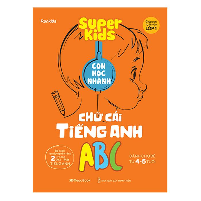 Super Kids Con Học Nhanh Chữ Cái Tiếng Anh ABC - 1823238 , 5302817368461 , 62_13443840 , 48000 , Super-Kids-Con-Hoc-Nhanh-Chu-Cai-Tieng-Anh-ABC-62_13443840 , tiki.vn , Super Kids Con Học Nhanh Chữ Cái Tiếng Anh ABC