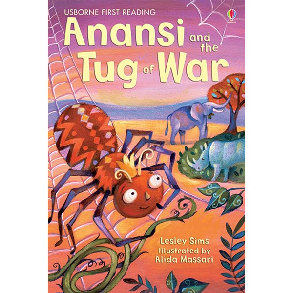 Usborne First Reading Level One: Anansi and the Tug of War