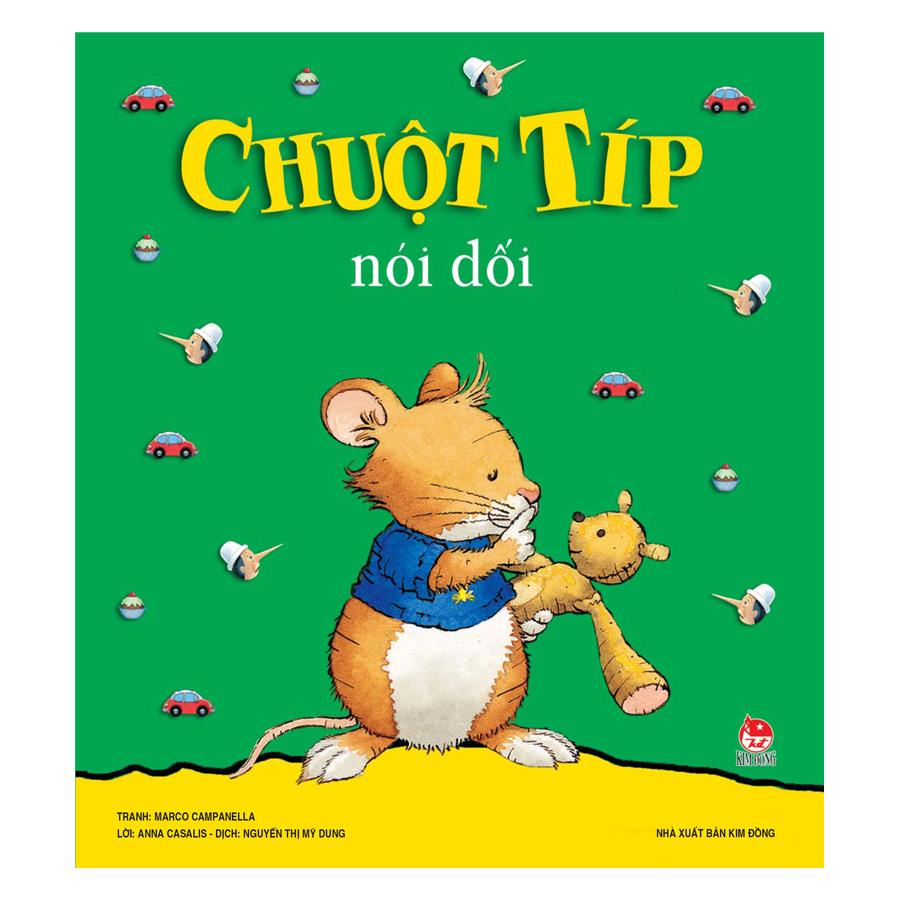 Chuột Típ Nói Dối (Tái Bản 2019)