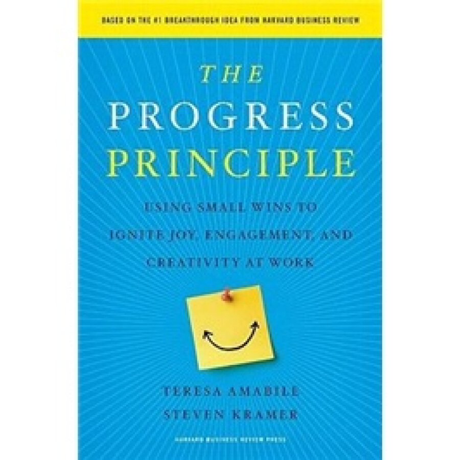 The Progress Principle: Using Small Wins to Ignite Joy Engagement and Creativity at Work - 1245282 , 5573733434053 , 62_5299333 , 578000 , The-Progress-Principle-Using-Small-Wins-to-Ignite-Joy-Engagement-and-Creativity-at-Work-62_5299333 , tiki.vn , The Progress Principle: Using Small Wins to Ignite Joy Engagement and Creativity at Work