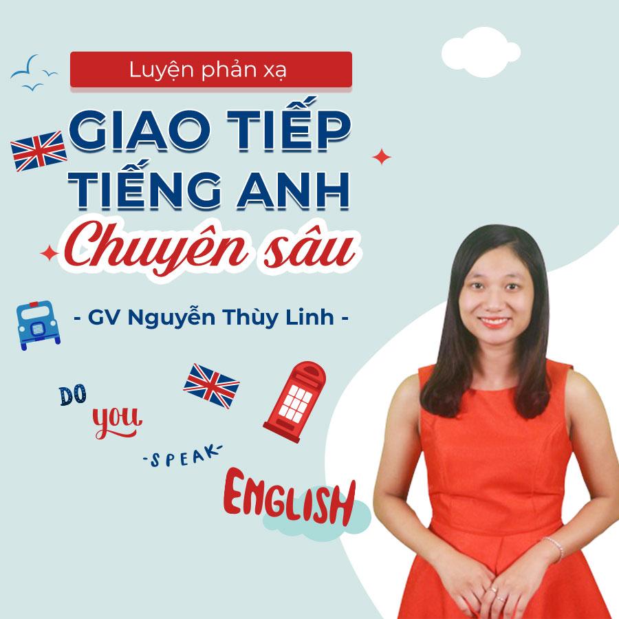 Luyện phản xạ giao tiếp Tiếng Anh chuyên sâu (phần 1)