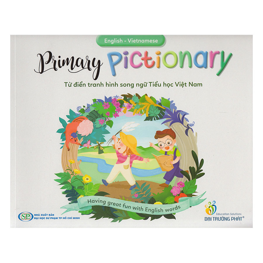 English-Vietnamese Primary Pictionary - Từ điển tranh hình song ngữ (with MP3 Audio, Test Booklet, App)