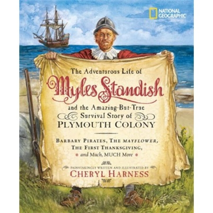 The Adventurous Life of Myles Standish and the Amazing-But-True Survival Story of Plymouth Colony - 1240862 , 6717348661292 , 62_5281273 , 387000 , The-Adventurous-Life-of-Myles-Standish-and-the-Amazing-But-True-Survival-Story-of-Plymouth-Colony-62_5281273 , tiki.vn , The Adventurous Life of Myles Standish and the Amazing-But-True Survival Story of
