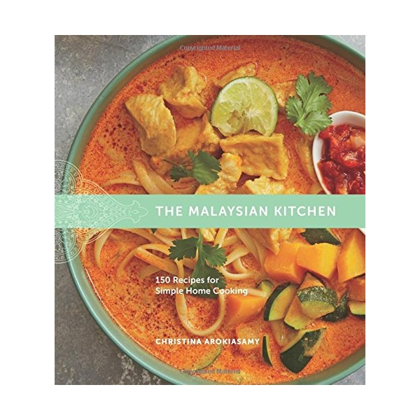 The Malaysian Kitchen: 150 Recipes For Simple Home Cooking - 1661455 , 2926804595772 , 62_11513114 , 918000 , The-Malaysian-Kitchen-150-Recipes-For-Simple-Home-Cooking-62_11513114 , tiki.vn , The Malaysian Kitchen: 150 Recipes For Simple Home Cooking