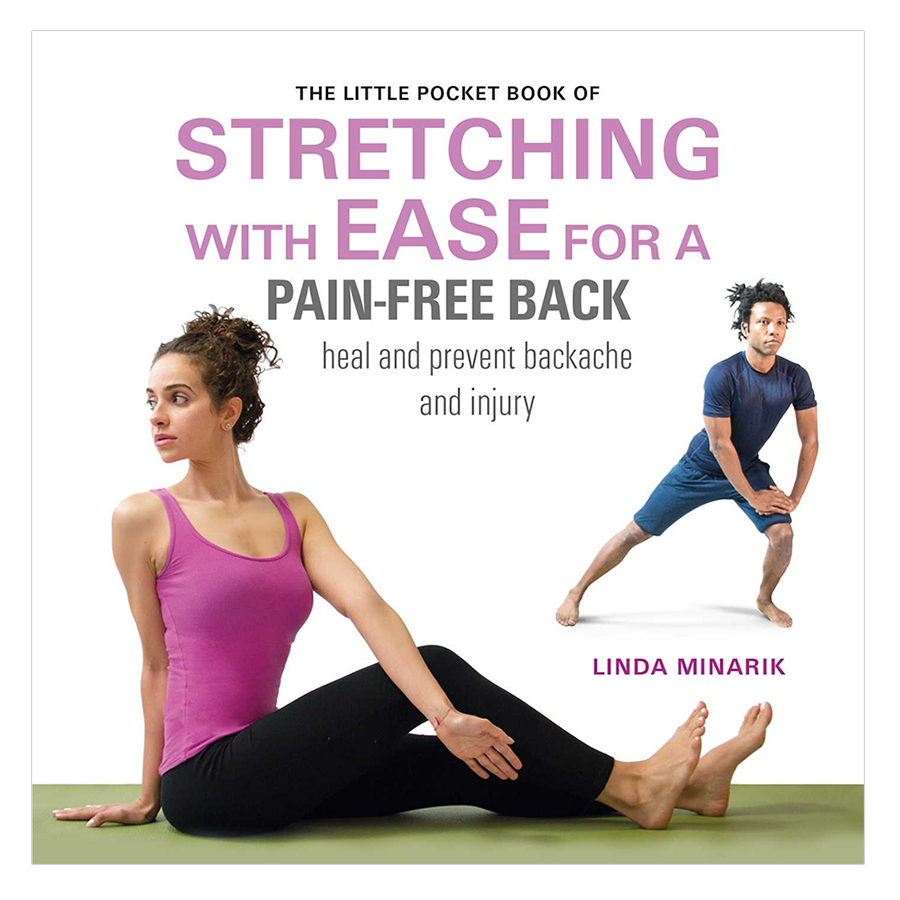 The Little Pocket Book Of Stretching With Ease For A Pain-Free Back