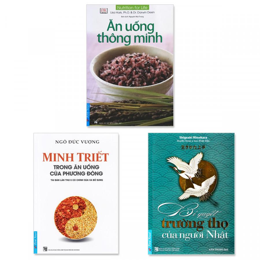 Combo 3 cuốn SỐNG KHỎE: Ăn Uống Thông Minh, Minh Triết Trong Ăn Uống Của Phương Đông, Bí Quyết Trường Thọ Của...