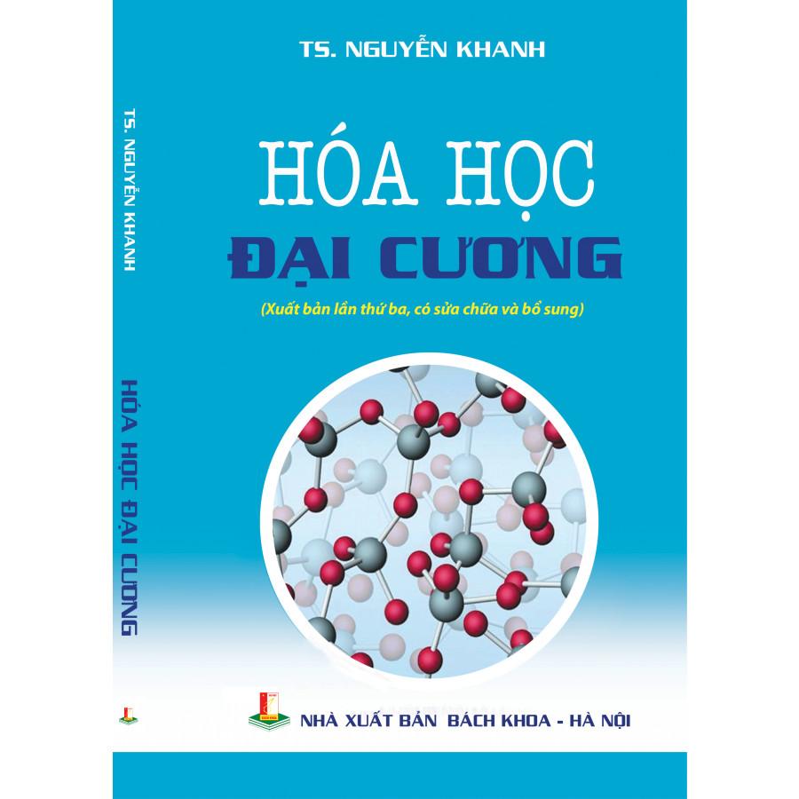 Hóa học đại cương - 1919330 , 8543218798311 , 62_14645395 , 62500 , Hoa-hoc-dai-cuong-62_14645395 , tiki.vn , Hóa học đại cương