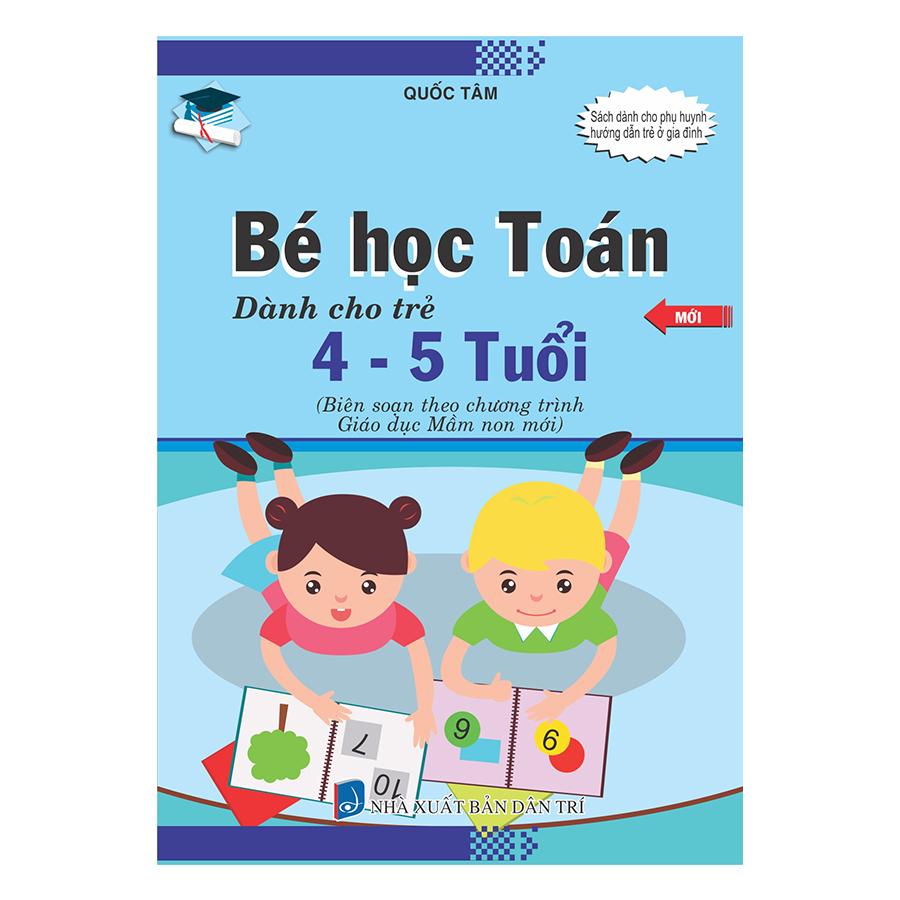 Bé Học Toán Dành Cho Trẻ 4 - 5 Tuổi