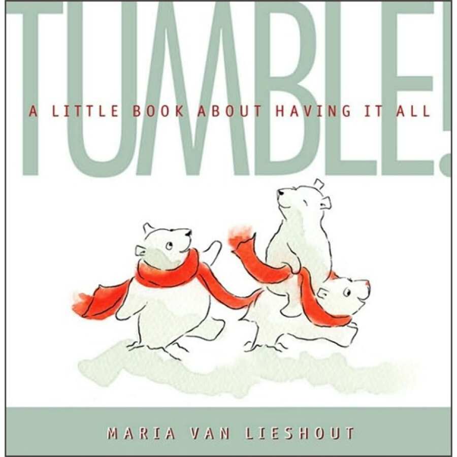TUMBLE!: A Little Book About Having It All - 1227751 , 2229854214779 , 62_5243479 , 1850000 , TUMBLE-A-Little-Book-About-Having-It-All-62_5243479 , tiki.vn , TUMBLE!: A Little Book About Having It All