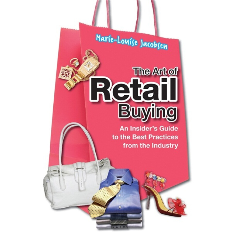 The Art of Retail Buying: An Introduction to Best Practices from the Industry - 1227732 , 1924862905398 , 62_5243367 , 1251000 , The-Art-of-Retail-Buying-An-Introduction-to-Best-Practices-from-the-Industry-62_5243367 , tiki.vn , The Art of Retail Buying: An Introduction to Best Practices from the Industry