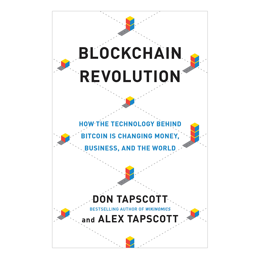 Blockchain Revolution: How The Technology Behind Bitcoin Is Changing Money, Business, And The World - 894817 , 6892911645784 , 62_1588771 , 414000 , Blockchain-Revolution-How-The-Technology-Behind-Bitcoin-Is-Changing-Money-Business-And-The-World-62_1588771 , tiki.vn , Blockchain Revolution: How The Technology Behind Bitcoin Is Changing Money, Business, An