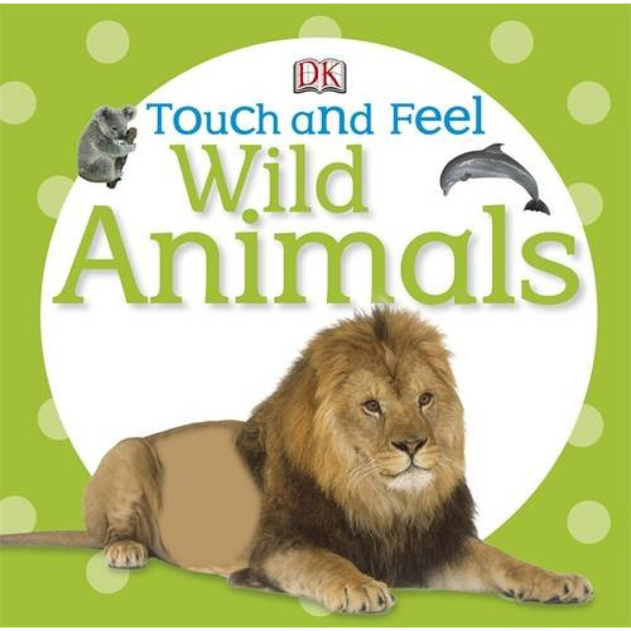 Touch and Feel Wild Animals (Touch  Feel) [Board book] - 1229037 , 7371879348498 , 62_5245325 , 157000 , Touch-and-Feel-Wild-Animals-Touch-Feel-Board-book-62_5245325 , tiki.vn , Touch and Feel Wild Animals (Touch  Feel) [Board book]