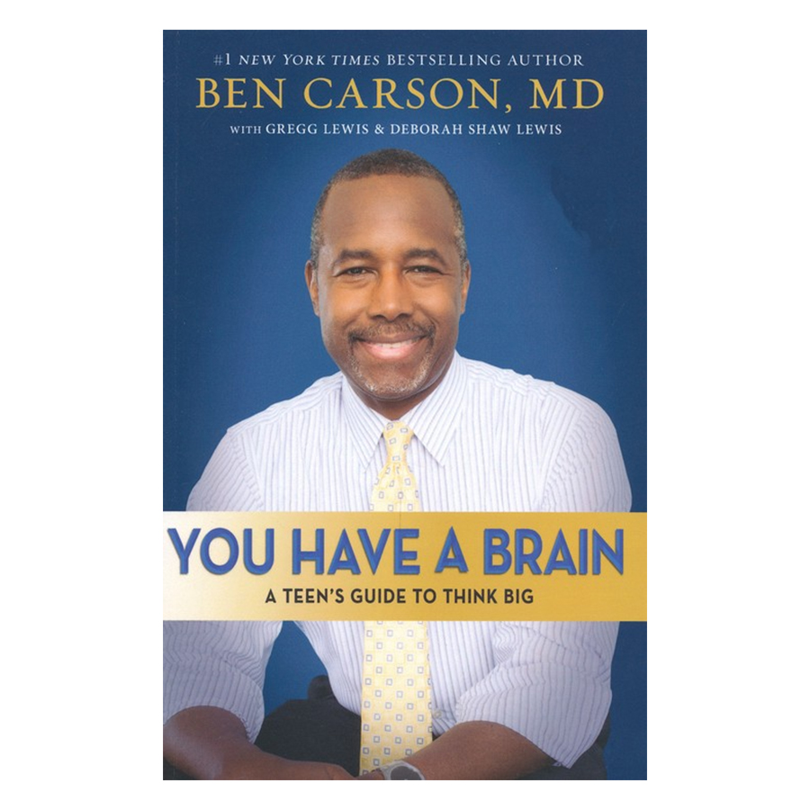 You Have a Brain: A Teens Guide to T.H.I.N.K. B