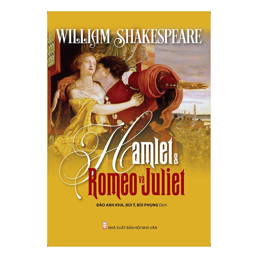 Hamlet  Romeo và Juliet