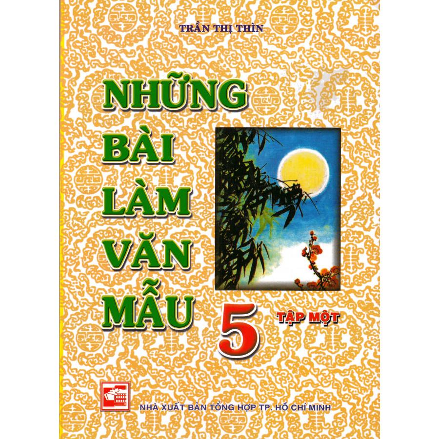 NHỮNG BÀI LÀM VĂN MẪU LỚP 5 TÂP 1
