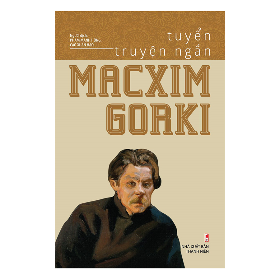 Tuyển Truyện Ngắn Macxim Gorki