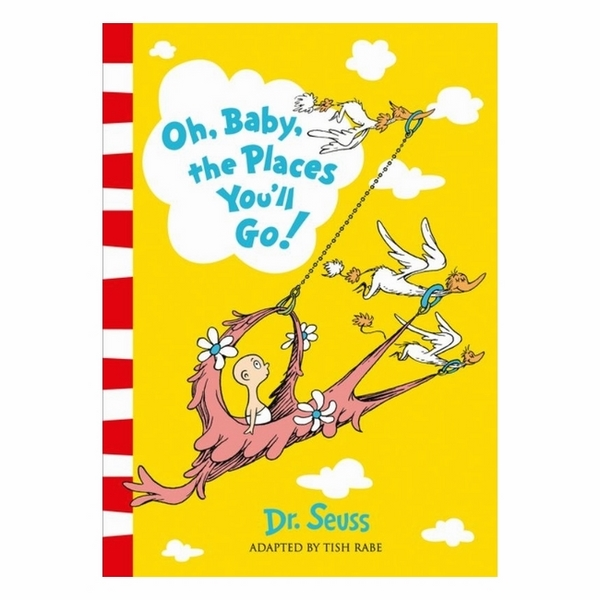 Dr Seuss: Oh Places You