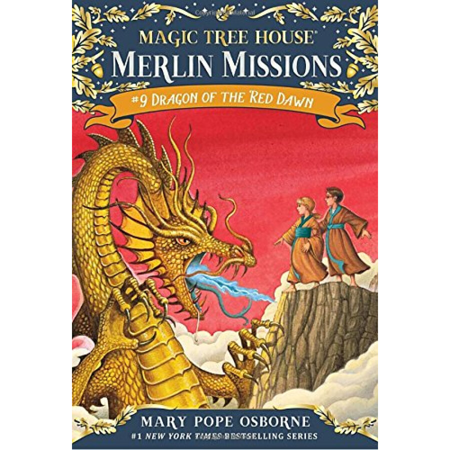 Dragon of the Red Dawn: Merlin Mission (Magic Tree House #37)