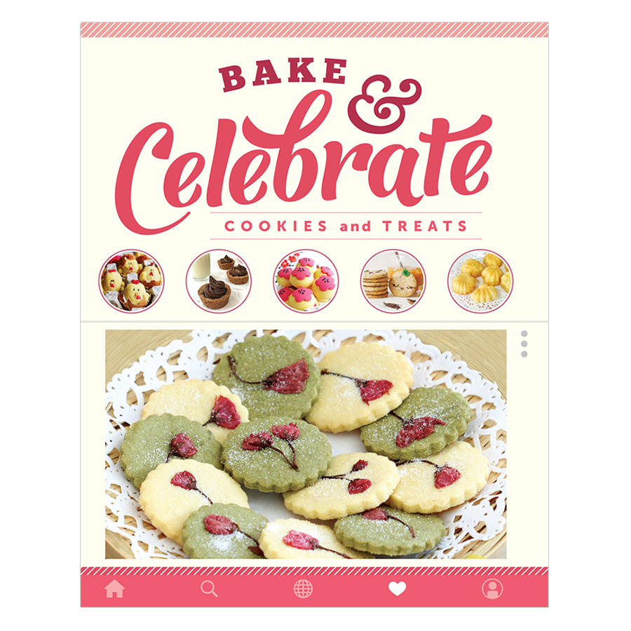 Bake  Celebrate: Cookies And Treats